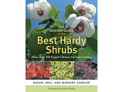 The Gossler Guide to the Best Hardy Shrubs Book